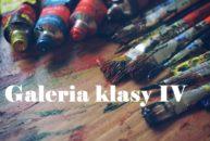 GALERIA KLASY IV